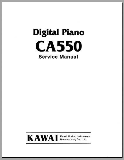 kawai ca550 service manual analog alley manuals. Black Bedroom Furniture Sets. Home Design Ideas
