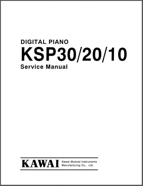 Kawai Ksp10 Digital Piano : kawai ksp30 20 10 service manual analog alley manuals ~ Hamham.info Haus und Dekorationen